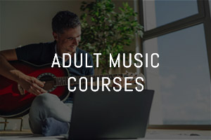Adult Music Courses